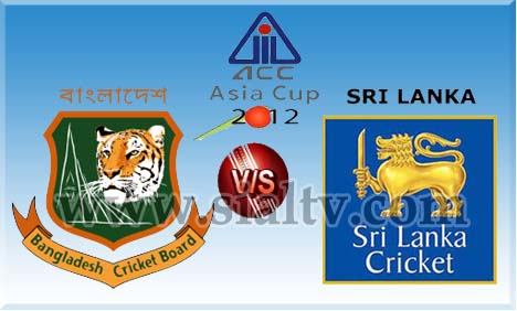 Live Cricket Streaming Bangladesh Vs Srilanka Asia Cup