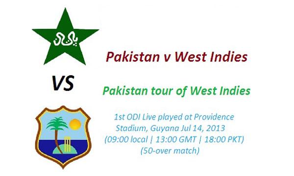 Pakistan vs West Indies 1st ODI Cricket Match on July 14, 2013