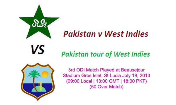 Pakistan vs West Indies 3rd ODI Cricket Match on July 19, 2013