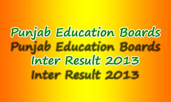 All Punjab Boards Inter (12th Class ) Result 2013 announced