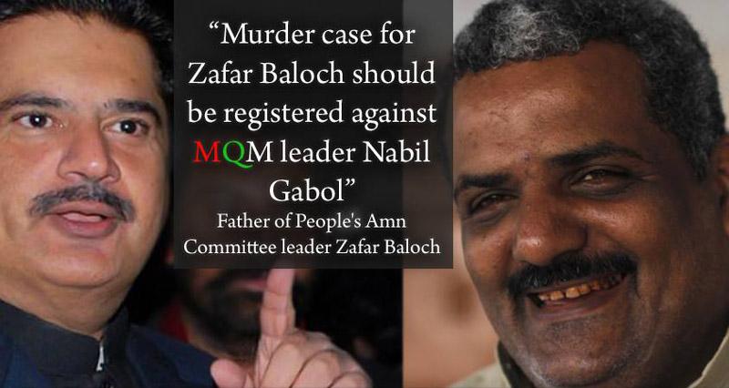 Murder Case of Zafar Baloach registered against Nabeel Gabol