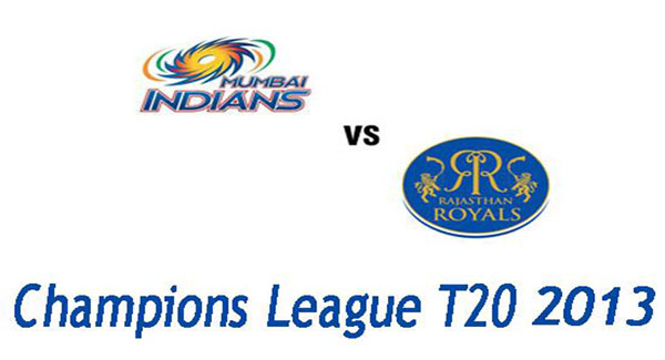 Mumbai Indians vs Rajasthan Royals, Watch Final Match Champion League T20 2013