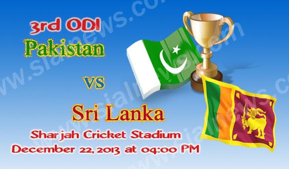 Pakistan vs Sri Lanka, Watch 3rd ODI Cricket Match Live on 22nd December 2013