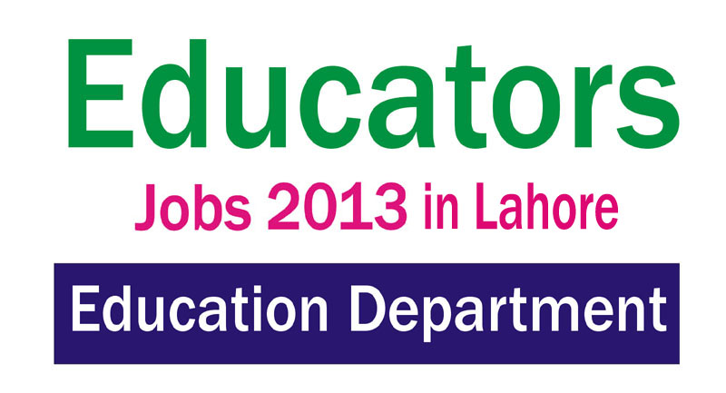 Punjab Educators Jobs 2013-2014 in Lahore