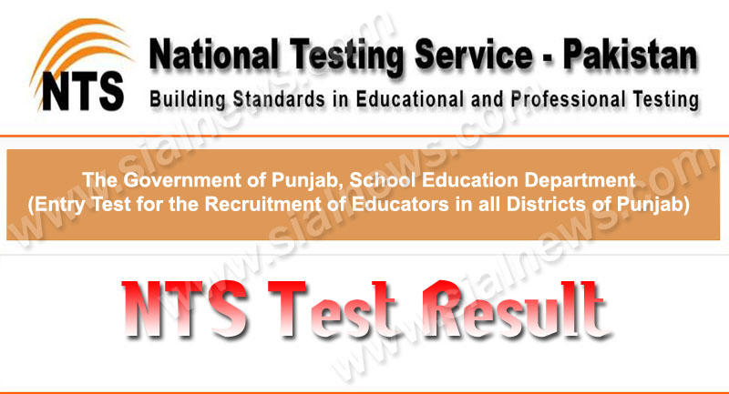 Punjab Educators NTS Test Result 2013-2014 Announced