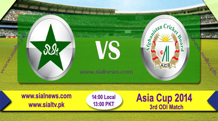 Pakistan vs Afghanistan 3rd Match Live Score, Stream & Updates – Asia Cup 2014