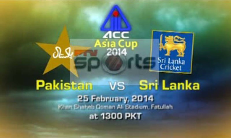 Pakistan vs Sri Lanka 1st Match Live Streaming 25th Feb 2014 – Asia Cup