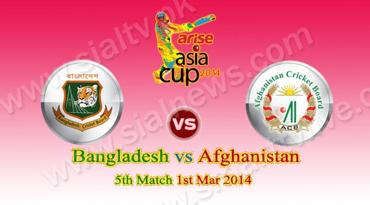 Asia Cup: Bangladesh vs Afghanistan ODI Match Live Streaming 1 Mar 2014
