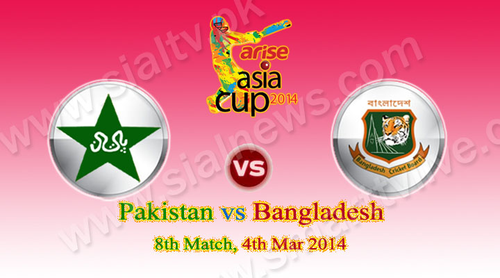 Asia Cup: Pakistan vs Bangladesh ODI Match Live Streaming 4th March 2014
