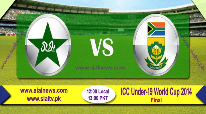 Pakistan U-19 vs South Africa U-19 Final Match Live Score & Stream – World Cup 2014