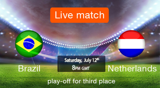Brazil vs Netherlands Third Place Match World Cup 2014 Preview
