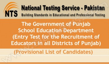Punjab Educators Jobs 2014-2015 NTS Entry Test Provisional List of Candidates