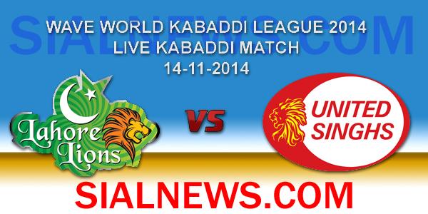 Lahore Lions vs United Singhs Kabaddi Match Live Streaming 14th Nov, 2014