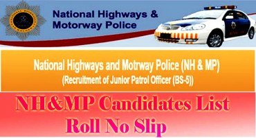 National Highways and Motorways Police (NH&MP) Nts Written Test Candidates Roll no Slip