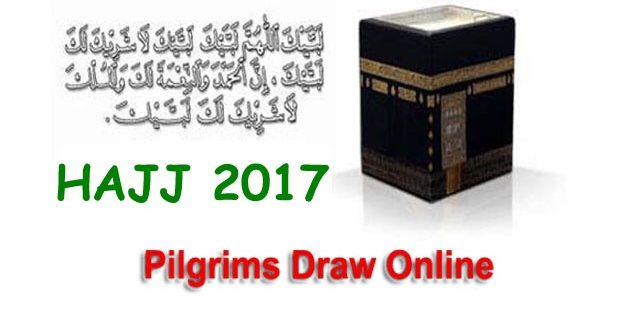Hajj 2017 Selected Pilgrims Draw Final List Online