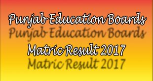 All Punjab Boards Matric Result 2017 announced
